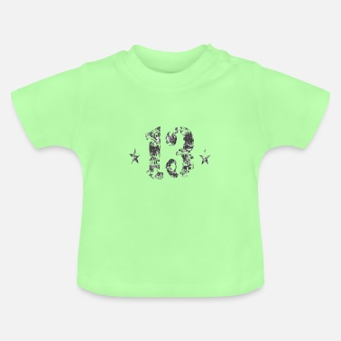 Thirteen 13 thirteen - Baby T-Shirt