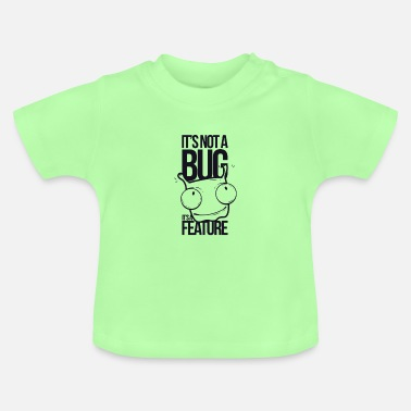 Bug Het is geen bug - Baby T-shirt