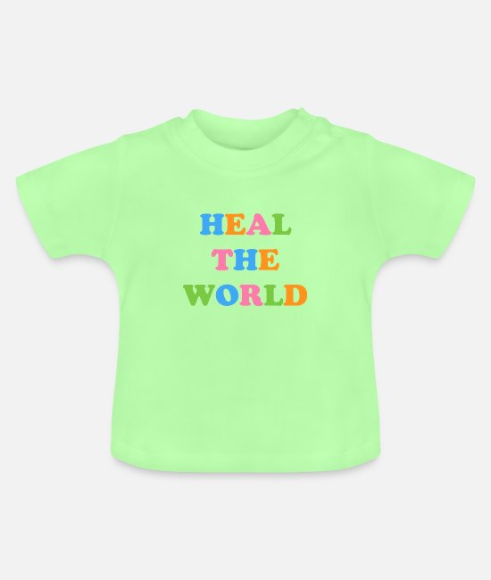 Co2 Baby T-Shirts - HEAL the world - Baby T-Shirt mint green