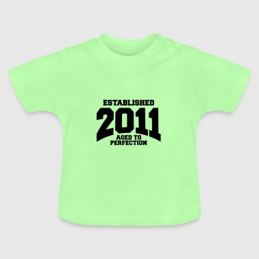 Established aged to perfection established 2011 (fr) - T-shirt Bébé