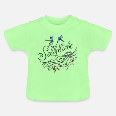 Selbstliebe - Baby T-Shirt
