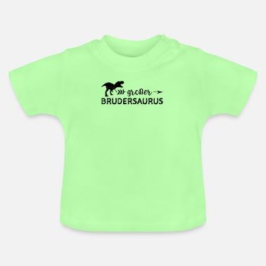Big Brother Saurus - Brother - Baby T-Shirt