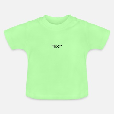 Text text - Baby T-Shirt