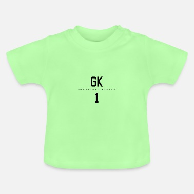 Goalkeeper Goalkeeper goalkeeper - Baby T-Shirt