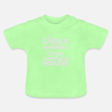 Linux Linux is niet Windows! Linux is een compleet huis! - Baby T-shirt