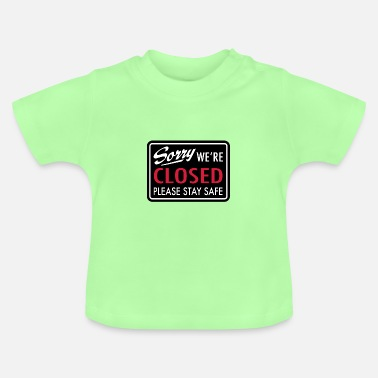 Closing closed - Baby T-Shirt