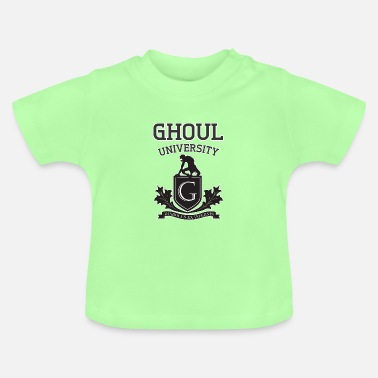 Gore Ghoul University For Halloween and Gore Fans - Baby T-Shirt