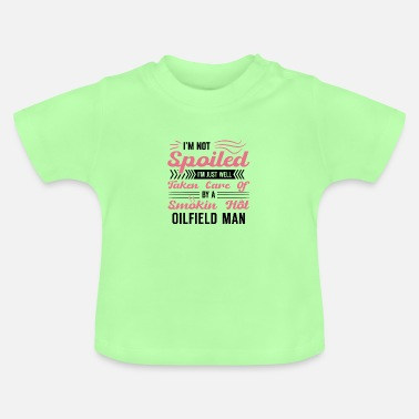 Oil Rig Funny Oilfield Wife Oil Rig Worker Gift - Baby T-Shirt