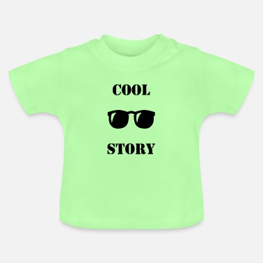 Cool Story Cool story - Baby T-Shirt