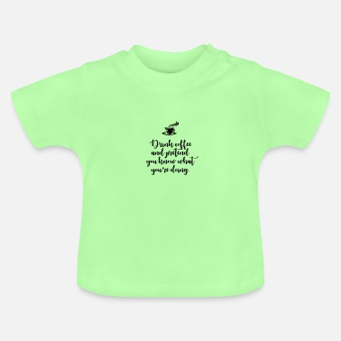Humour Humour coffee - Baby T-Shirt