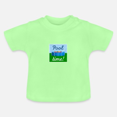 Pool pool time - relaxing in the pool - Baby T-Shirt
