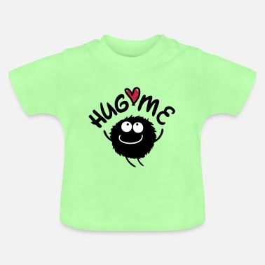 Cool Quote hug me monster c3 - Baby T-Shirt
