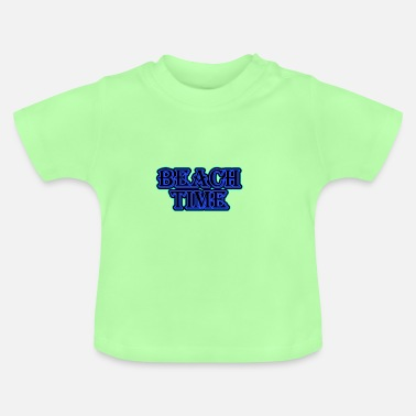 Beach Time - Baby T-Shirt