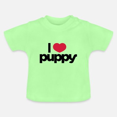 I Love Puppies I love puppy - Baby T-Shirt