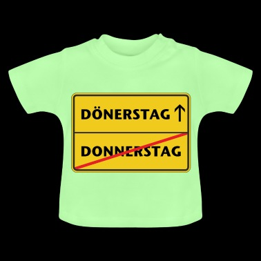Thursday is doner day - Baby T-Shirt