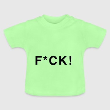 fuck black with asterisks - Baby T-Shirt