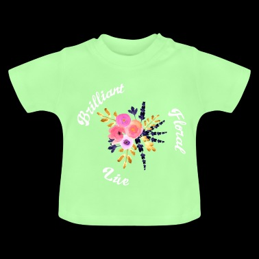 Brilliant floral - Baby T-Shirt