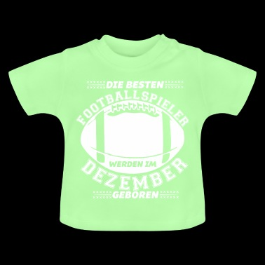 Football Football Player Birthday December - Baby T-Shirt
