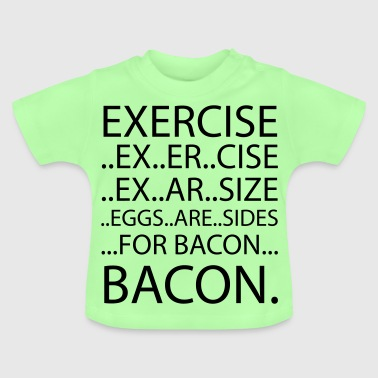 Oefening Bacon - Baby T-shirt