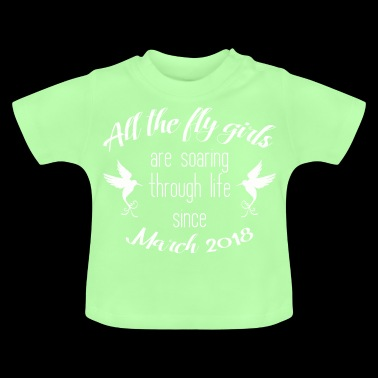 BABY MARCH 2018 BIRTHDAY BABY KOLIBRI GIFT - Baby T-Shirt