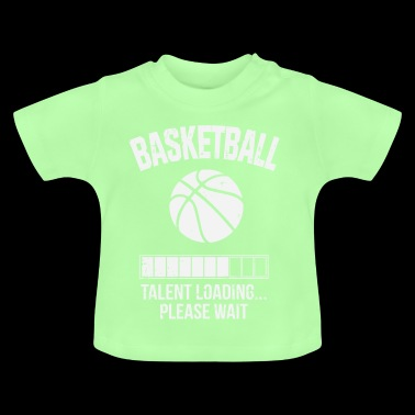 Basketball Talent Invites Please Wait Gift - Baby T-Shirt