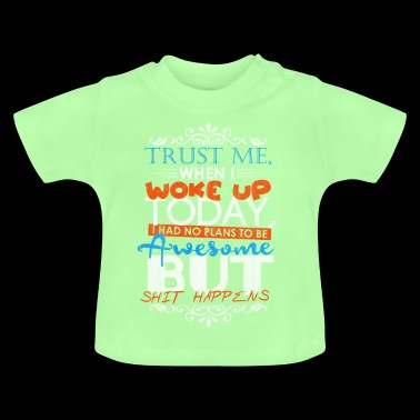 Awesome gift idea idea idea - Baby T-Shirt
