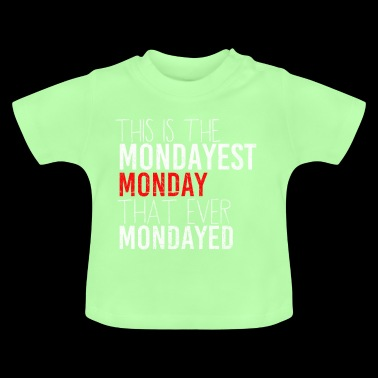 Monday gift idea idea idea - Baby T-Shirt