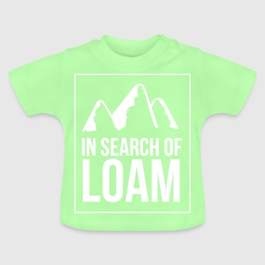 In search of loam - Baby T-Shirt