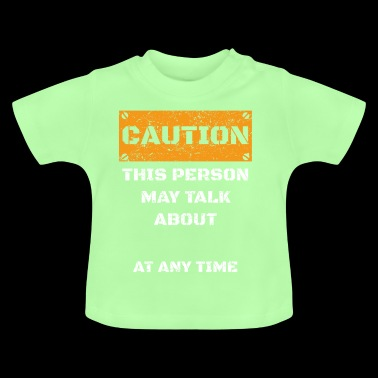 PERSONALISIERBAR CAUTION WARNUNG TALK ABOUT HOBBY - Baby T-Shirt