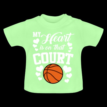 My Heart Is On That Court Basketball - Baby T-Shirt