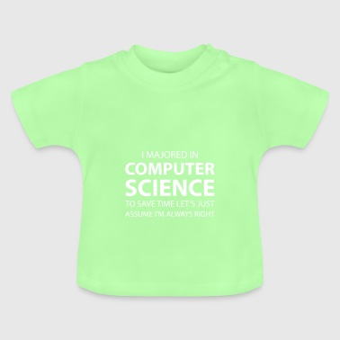 I majored in computer science! - Baby T-Shirt