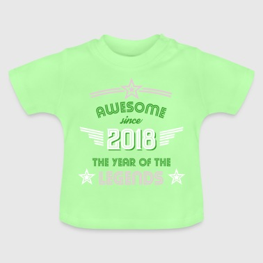 Awesome since 2018 - Baby T-Shirt