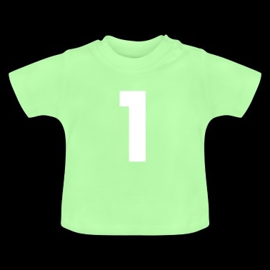 Number 1, number 1, 1, one, number one, one - Baby T-Shirt