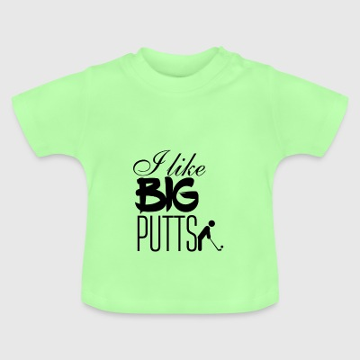 Jeg kan lide store putts - Baby T-shirt