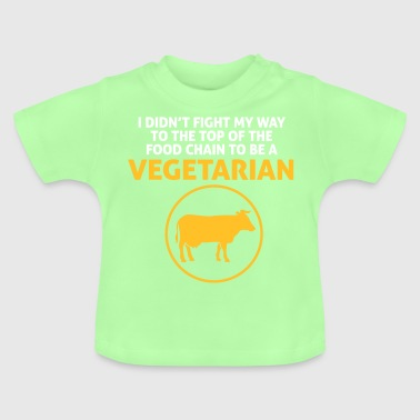 I'm On Top Of The Food Chain Not A Vegetarian - Baby T-Shirt
