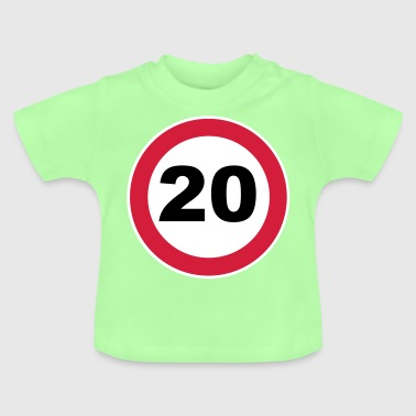 20th birthday / 20 / road sign - Baby T-Shirt