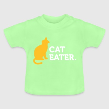 Macho Quotes: Je mange des chats! - T-shirt Bébé