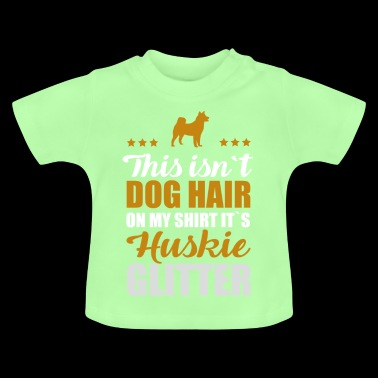 Huskie Husky Huskies Huskies Dog Dogs Gift - Baby T-Shirt