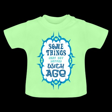 Age - Baby T-Shirt