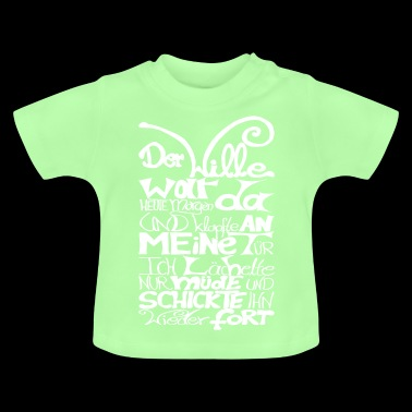Der Wille war da - Baby T-Shirt