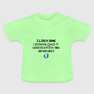 I like it and I download it - Baby T-Shirt