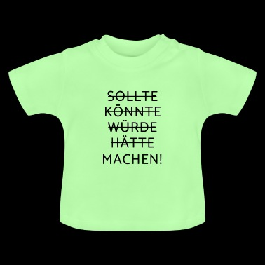 Motivation - motivation - T-shirt Bébé