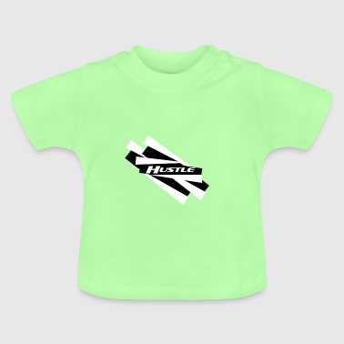 HUSTLE slogan - Baby T-Shirt