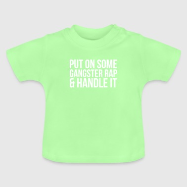 Gangster Rap - Baby T-Shirt