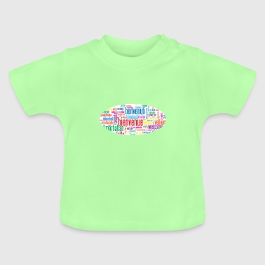 welcome - Baby T-Shirt