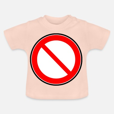 Interdiction Interdiction Interdiction des signes - T-shirt Bébé