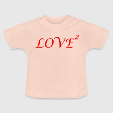 LOVE love Loved love romantic i love - Baby T-Shirt