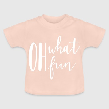 geluk party gift fun fun fun fun - Baby T-shirt
