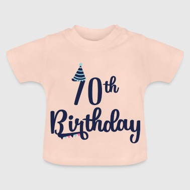 70th Birthday: 70th Birthday - Baby-T-skjorte