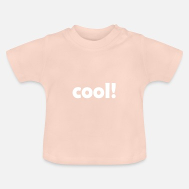 Cool cool cool cool wit - Baby T-shirt